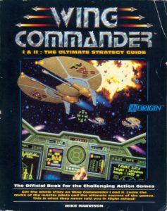 Wing Commander I & II: The Ultimate Strategy | Guida originale per poter affrontare il gioco - Autore, Mike Harrison - Prima pubblicazione, 1991